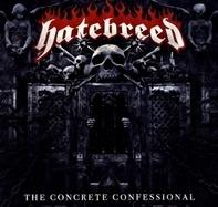 Hatebreed - Concrete Confessional
