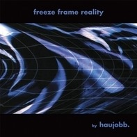 haujobb - Freeze Frame Reality (grey Vinyl)