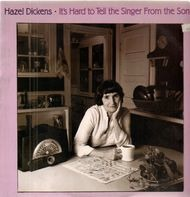 Hazel Dickens - It's Hard to Tell the Singer from the Song