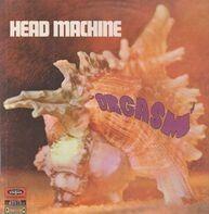 Head Machine - Orgasm