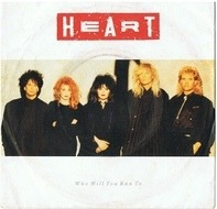 Heart - Who Will You Run To