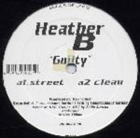 Heather B - Guilty