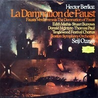 Berlioz / Edith Mathis , Stuart Burrows , Donald McIntyre , Thomas Paul, S. Ozawa - La Damnation De Faust