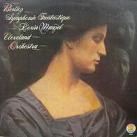 Hector Berlioz / Lorin Maazel / The Cleveland Orchestra - Symphonie Fantastique