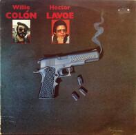 Hector Lavoe , Willie Colón - Vigilante