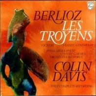 Berlioz/C. Davis, Royal Opera House Covent Garden, Vickers, Lindholm - LES TROYENS