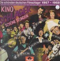 Heidi Brühl, Freddy Quinn, Hans Albers etc. - Kino-Schlager - Schöne Stunden, Die schönsten deutschen Filmschlager 1957-1958