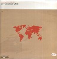 Heiko Laux Presents Offshore Funk - Offshore Funk