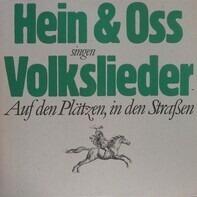 Hein + Oss - Singen Volkslieder Auf Den Plätzen, In Den Straßen