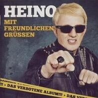 Heino - Mit Freundlichen Grüssen