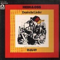 Hein + Oss - Deutsche Lieder 1848/49