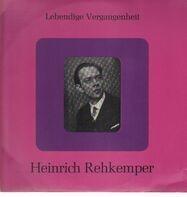 Heinrich Rehkemper - Lebendige Vergangenheit