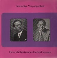 Heinrich Rehkemper, Herbert Janssen - Lebendige Vergangenheit