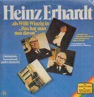 Heinz Erhardt - als Willi Winzig in 'Das hat man nun davon'