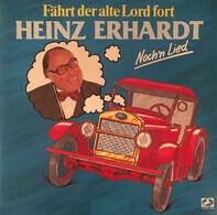Heinz Erhardt - Fährt Der Alte Lord Fort - Noch'n Lied