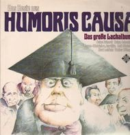Heinz Erhardt, Heinz Schenk, Rolf Stiefel ... - Humoris Causa