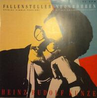 Heinz Rudolf Kunze - Fallensteller / Neonröhren