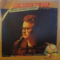 Heinz Rudolf Kunze - Ich Brauch Dich Jetzt / Lola