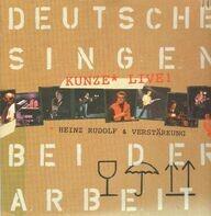 Heinz Rudolf Kunze - Deutsche Singen Bei Der Arbeit - Kunze Live!