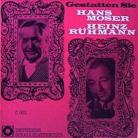 Heinz Rühmann - Hans Moser - Gestatten Sie...