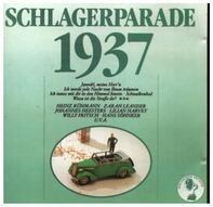 Heinz Rühmann / Zarah Leander / Johannes Heesters a.o. - Schlagerparade 1937