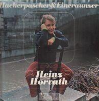 Heinz Horvath - Hackerpascher & Eineraunzer