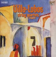 Heitor Villa-Lobos - String Quartets Complete