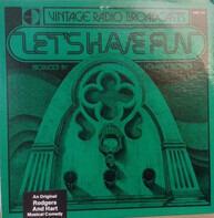Helen Morgan , Helen Morgan , Ken Murray - Vintage Radio Broadcasts - Let's Have Fun