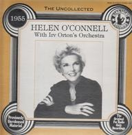 Helen O'Connell with Irv Orton's Orchestra - The Uncollected - 1955