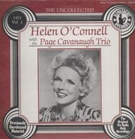 Helen O'Connell with the Page Cavanaugh Trio - The Uncollected, Vol. 2 - 1953