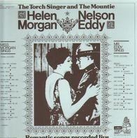 Helen Morgan, Nelson Eddy - The Torch Singer and the Mountie