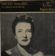 Helen Traubel - In opera and song