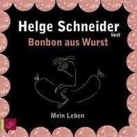 Helge Schneider - Bonbon aus Wurst