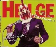 Helge Schneider & Hardcore - Ich Habe Mich Vertan!
