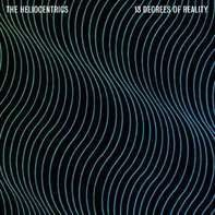 Heliocentrics - 13 Degrees of Reality