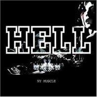 Hell - NY Muscle