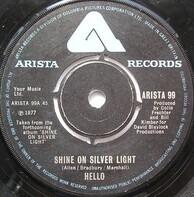 Hello - Shine On Silver Light