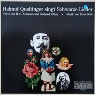 Helmut Qualtinger - Helmut Qualtinger Singt Schwarze Lieder