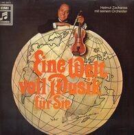 Helmut Zacharias And His Orchestra - Eine Welt Voll Musik Für Sie