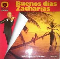 Helmut Zacharias - Buenos Días Zacharias - Süden, Sonne Und Synkopen