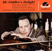 Helmut Zacharias Und Seine Verzauberten Geigen - Hi-Fiddler's Delight