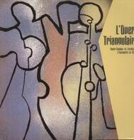 Henri Guédon - L'Opera Triangulaire