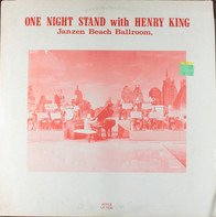 Henry King - One Night Stand With Henry King