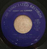 """Henry Lee Summer - I Wish I Had A Girl (7"""" edit)"""
