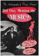 Henry Mancini, Gene Lees - Did They Mention the Music?: The Autobiography of Henry Mancini