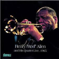 Henry 'Red' Allen - And His Quartet Live, 1965