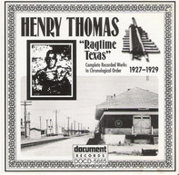 """Henry Thomas - """"Ragtime Texas"""" - Complete Recorded Works In Chronological Order (1927-1929)"""