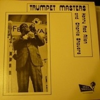Henry 'Red' Allen , Charlie Shavers - Trumpet Masters