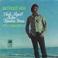 Herb Alpert & The Tijuana Brass - Without Her