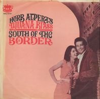 Herb Alpert's Tijuana Brass, Herb Alpert & The Tijuana Brass - South of the Border